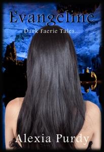PermaFree on Amazon: http://www.amazon.com/Evangeline-Dark-Faerie-Tale-0-5-ebook/dp/B008ZHE2NQ